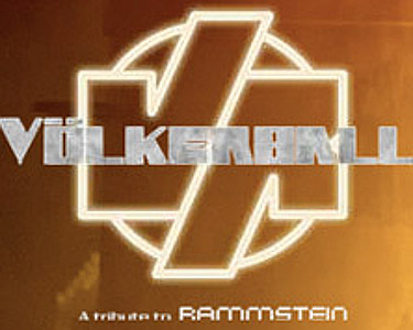Völkerball - A Tribute to Rammstein - Tickets